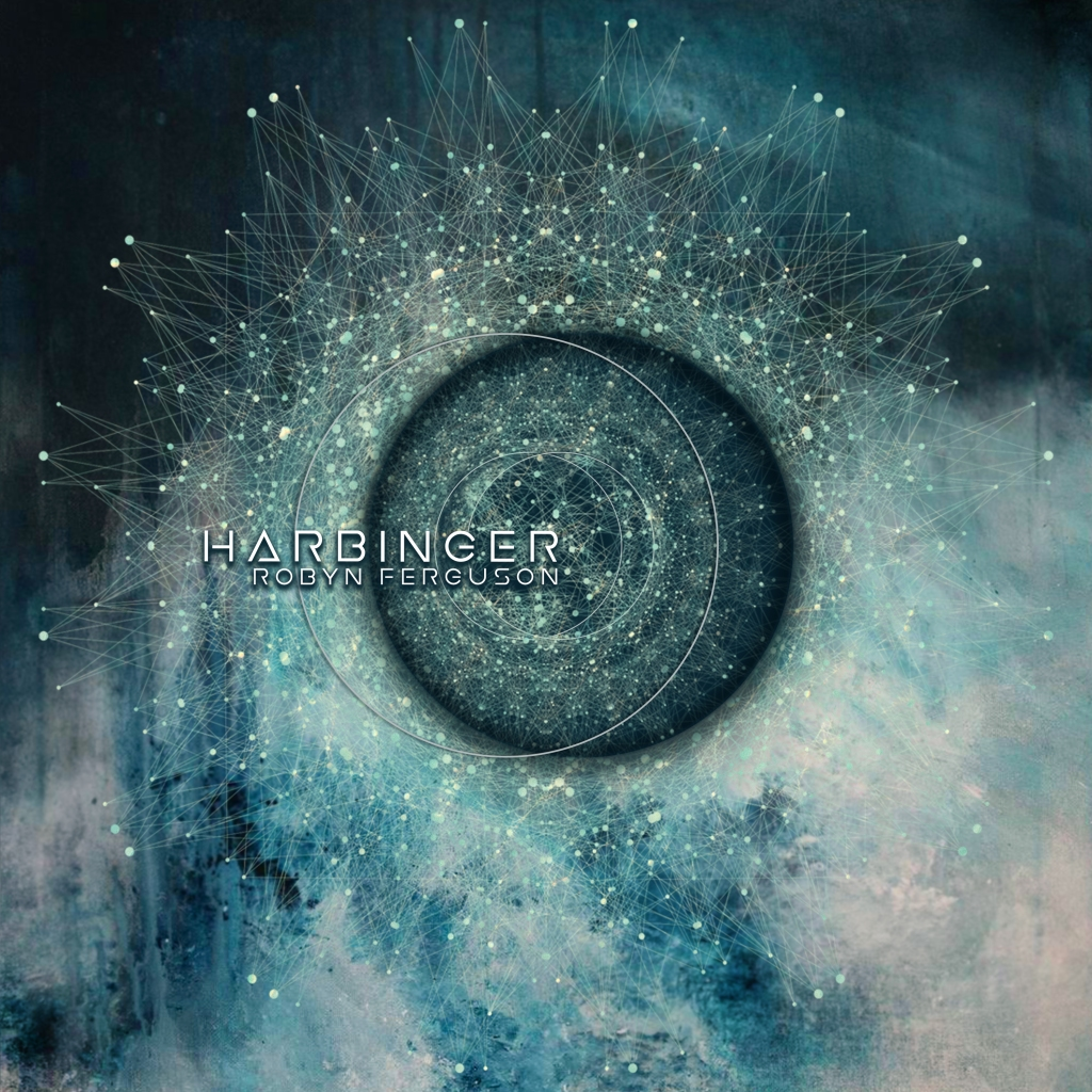 Two circles creating a blackhole. This is Harbinger, the third album from Robyn Ferguson, a solo artist from South Africa.