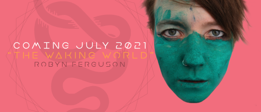 Musician Robyn Ferguson from South Africa announces her fith solo album The Waking World